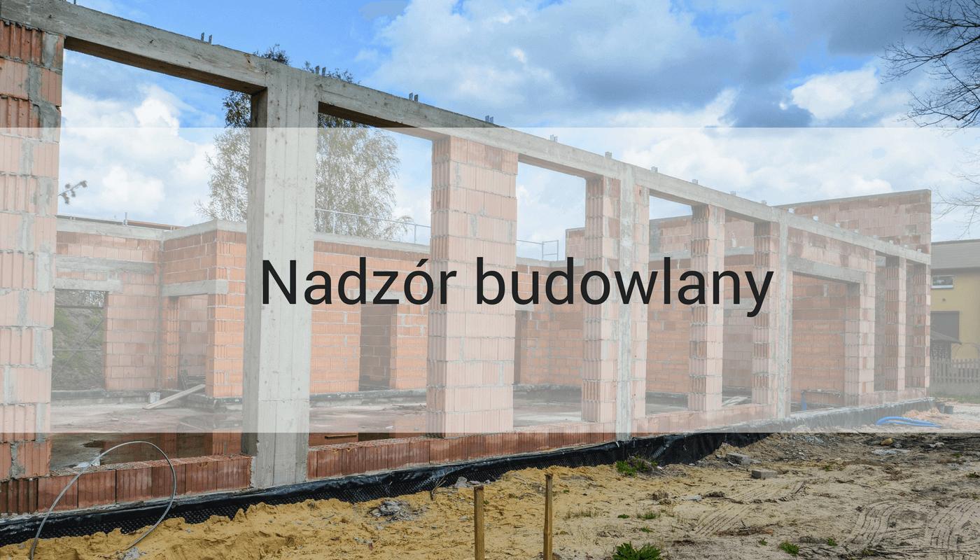ECE Marek Nawrocki oferuje usługę nadzoru budowlanego