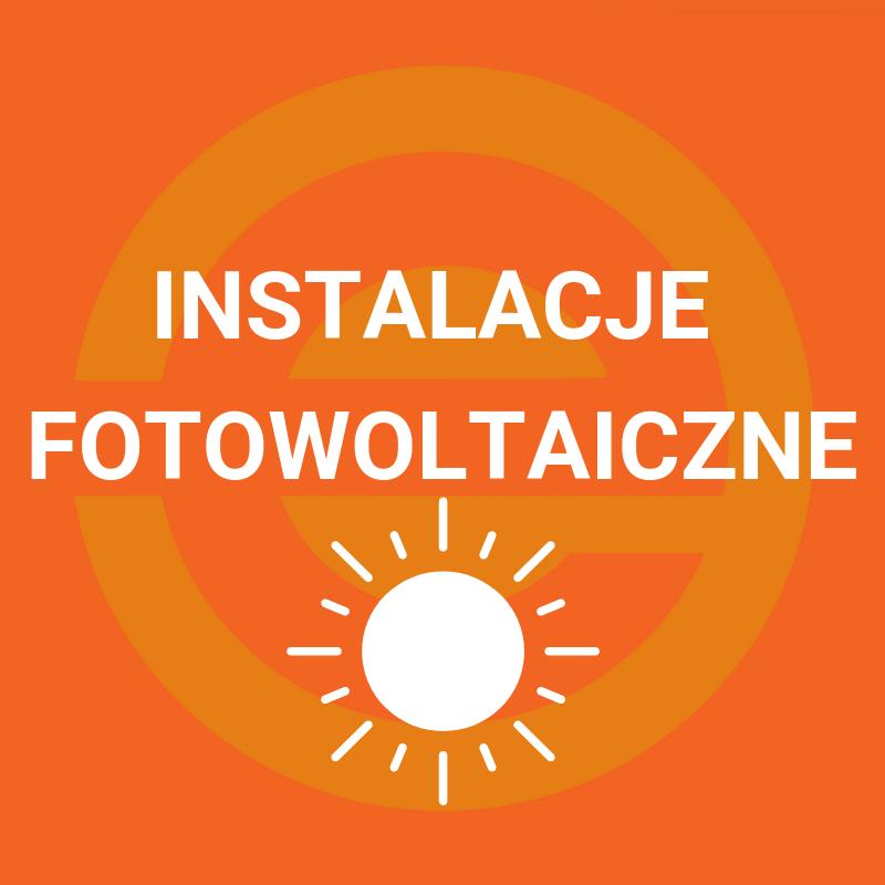 Oferujemy kompletne instalacje fotowoltaiczne